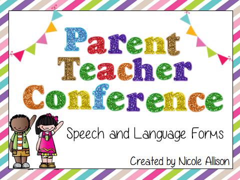 Parent Teacher Conference {Speech and Language Forms ...