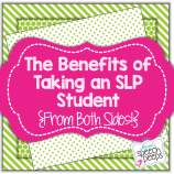 The Benefits of Taking an SLP Student